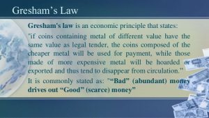 What is Gresham's Law? – Trial Lawyer Money